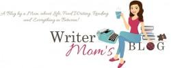 Angela over at Writer's Mom Blog